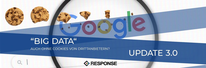 """Banner mit Logo und der Frage """"Big Data"""" Auch Ohne Cookies von Drittanbietern?"""